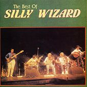 The Best Of Silly Wizard by Silly Wizard