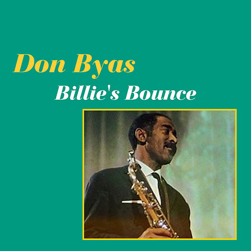 Billie's Bounce by Don Byas