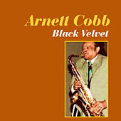 Black Velvet by Arnett Cobb