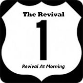 Revival at Morning by REVIVAL