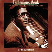 The London Collection Volume 1 by Thelonious Monk