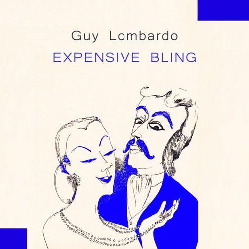 Expensive Bling von Guy Lombardo