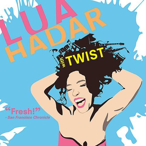 Lua Hadar With Twist by Lua Hadar