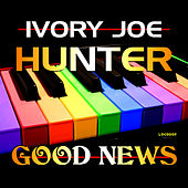 Good News by Ivory Joe Hunter