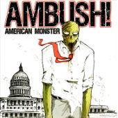 American Monster by Ambush