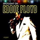 Spotlight on Eddie Floyd by Eddie Floyd