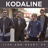Live and Ready - EP (Google Play Exclusive) by Kodaline