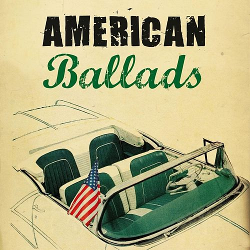 American Ballads by Various Artists