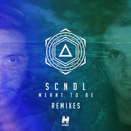 Meant to Be (Remixes) by Scndl