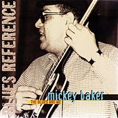 The Blues And Me (1973-1976) by Mickey Baker