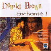 Enchanté! by Donald Brown