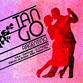 Tango Argentino by Various Artists