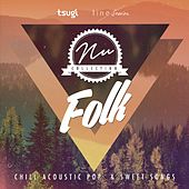 Nu Collection: Folk (Acoustic & Sweet Songs) by Various Artists