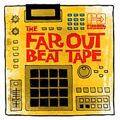 The Far Out Beat Tape by Various Artists