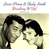 Breaking It Up! (Remastered 2016) by Louis Prima
