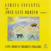 Lírica Infantil, Vol. 3 by José-Luis Orozco