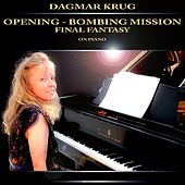 Opening - Bombing Mission - Final Fantasy on Piano by Dagmar Krug