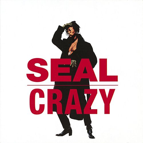 Crazy by Seal