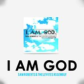 I Am God (feat. George Huff) by Sam Roberts