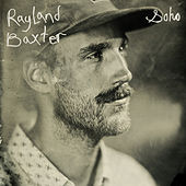 Soho by Rayland Baxter