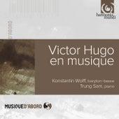 Victor Hugo en musique by Konstantin Wolff