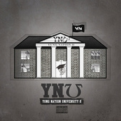 Yung Nation University 2 by Yung Nation