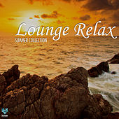 Lounge Relax Summer Collection by Various Artists