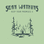 Keep Your Promises by Sean Watkins