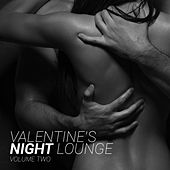 Valentine's Night Lounge, Vol. 2 by Various Artists