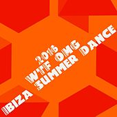 2016 WTF OMG Ibiza Summer Dance (The Best Dance Music) by Various Artists