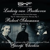 Ludwig Van Beethoven: Piano Concerto No. 5 in E-flat Major, Op.73 - Robert Schumann: Toccata, Op. 7 by Various Artists