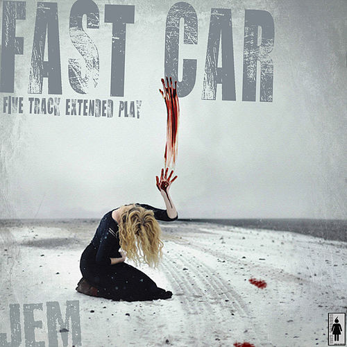 Fast Car by Jem