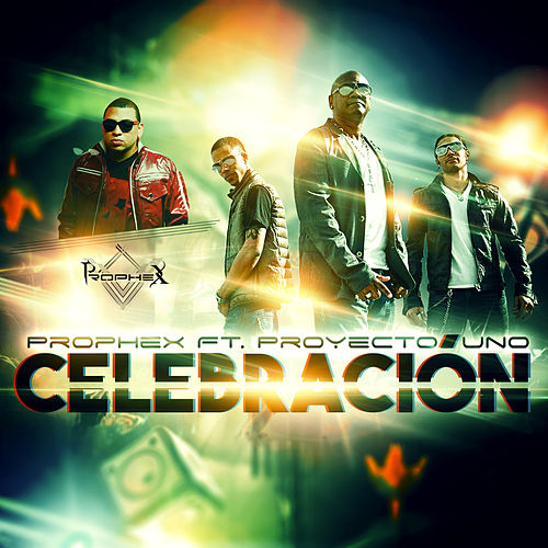 Celebracion - Single by Prophex