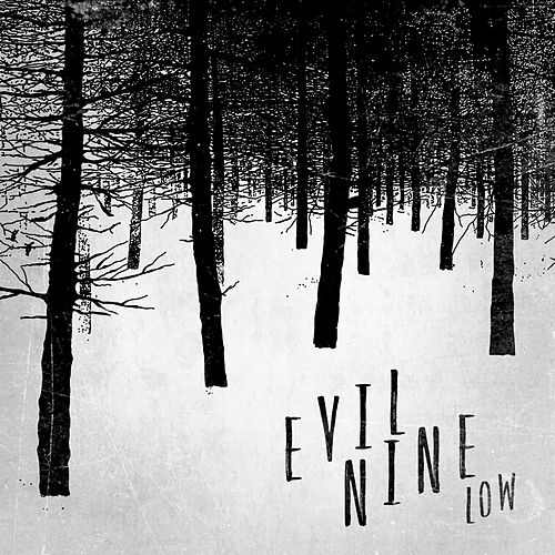 Low by Evil Nine