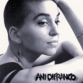 Ani DiFranco (first album) by Ani DiFranco