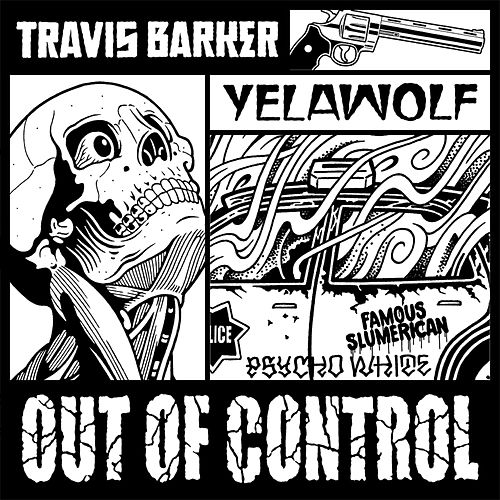 Out of Control by Travis Barker