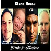 If I Were Fred Flintstone by Stonehouse