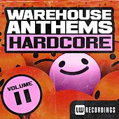 Warehouse Anthems: Hardcore, Vol. 11 - EP by Various Artists