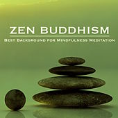 Zen Buddhism – Best Background for Mindfulness Meditation, Yoga, Reiki & Relaxation by Nature Sounds Nature Music