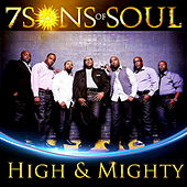High and Mighty - Single by 7 Sons Of Soul