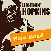 Mojo Hand by Lightnin' Hopkins