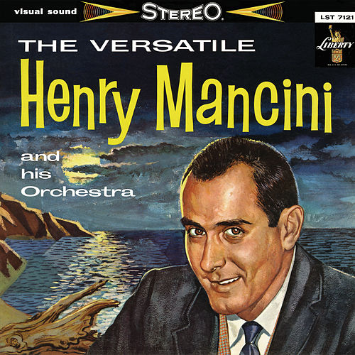 The Versatile Henry Mancini And His Orchestra von Henry Mancini