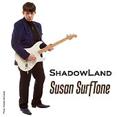 Shadowland by Susan Surftone