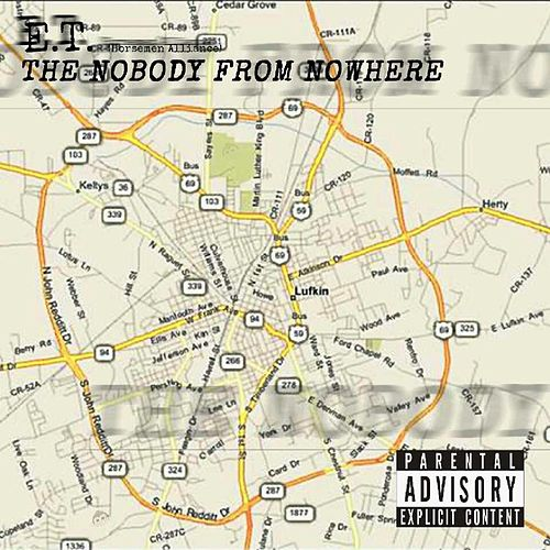 The Nobody from Nowhere by ET