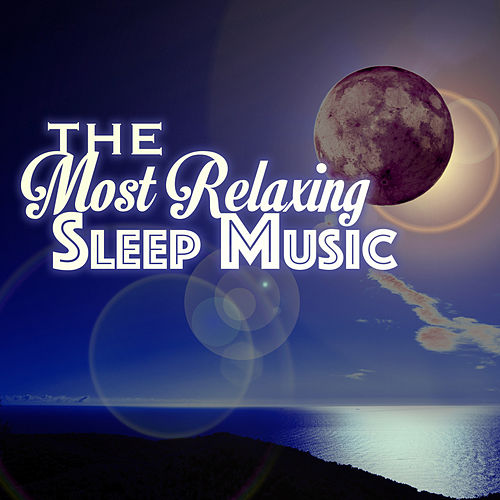 The Most Relaxing Sleep Music - New Age Songs for Deep Meditation, Asian Zen Natural White Noise & Sounds of Nature for Study, Massage, Sleeping Baby and Yoga by Sleep Music Piano Relaxation Masters