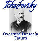 Tchaikovsky: Overtura Fantasía y Fatum by Hamburger Symphoniker