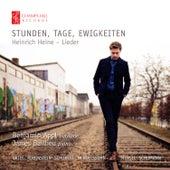Stunden, Tage, Ewigkeiten: Heinrich Heine – Lieder by James Baillieu
