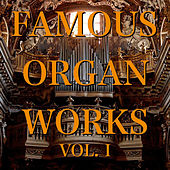 Famous Organ Works Vol. I by Otto Winter