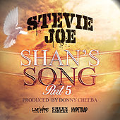 Shan's Song Pt. 5 by Stevie Joe