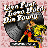 Live Fast, Love Hard, Die Young von Various Artists